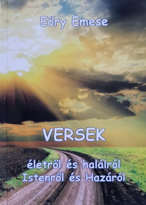 Versek - Életről és halálról, Istenről és hazáról